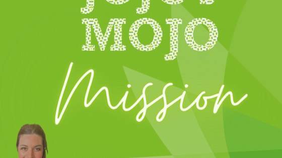 My Mojo Mission